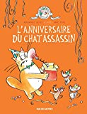 Le chat assassin : L'anniversaire du chat assassin