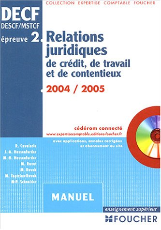 Foucher Expertise comptable : Relations juridiques de crdit, de travail et de contentieux, preuve n 2 DECF, DESCF/MSTCF (Manuel)