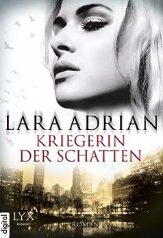Kriegerin der Schatten von [Adrian, Lara]