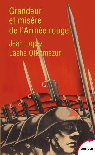 Grandeur et misre de l'Arme rouge de Lasha OTKHMEZURI (8 janvier 2015) Poche