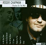 Roger Chapman: Shadow on the Wall (Audio CD)