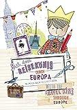 Mit dem Reisekönig durch Europa. Mitmach-Buch*Activity-Book -