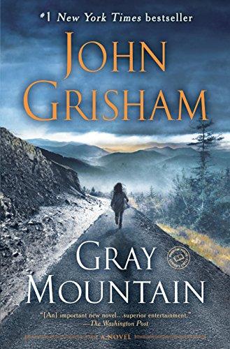 Gray Mountain: A Novel (English Edition) (Grisham Gray Mountain Kindle)