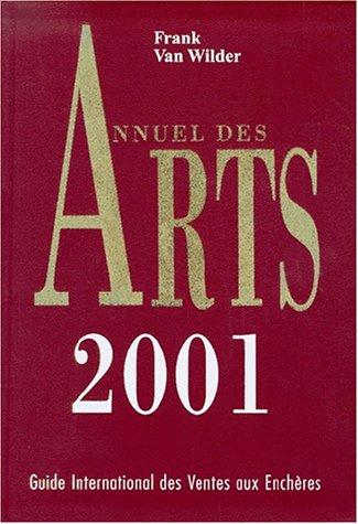 Annuel des Arts 2001 : International Fine Art Annual. : 12me dition