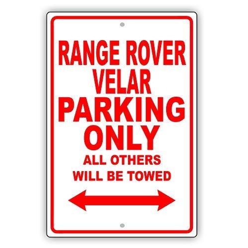Garage Kasten Praxis.Vinmea Land Rover Range Rover Velar Parking Only All Other Will Be Towed Ridiculous Plaque En Aluminium Pour Garage 25 4 X 35 6 Cm