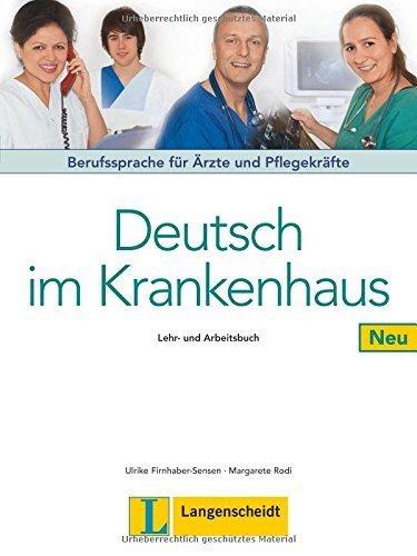Deutsch Im Krankenhaus Neu: Lehr- Und Arbeitsbuch by Ulrike Firnhaber-Sensen (2009-02-12)