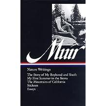 John Muir: Nature Writings