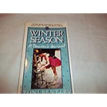 Winter Season: A Dancer's Journal
