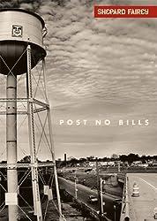 Shepard Fairey: Post No Bills