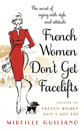 Botox-face-lift (French Women Don't Get Facelifts: Aging with Attitude)