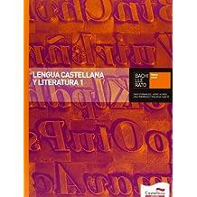 Lengua Castellana y Literatura 1 Bachillerato - 9788498049190