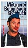 Das Metzgerei Boggnsagg-Kochbuch