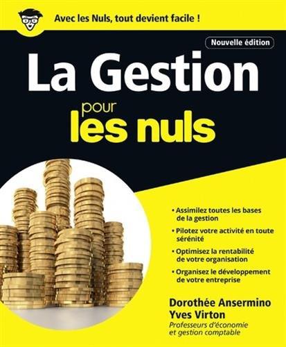 La Gestion pour les Nuls grand format, 2e édition par Dorothée ANSERMINO