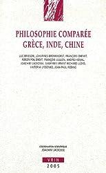 Philosophie comparée Grèce, Inde, Chine