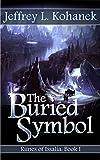 The Buried Symbol (Runes of Issalia Book 1) by Jeffrey L. Kohanek