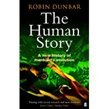 The Human Story (English Edition)