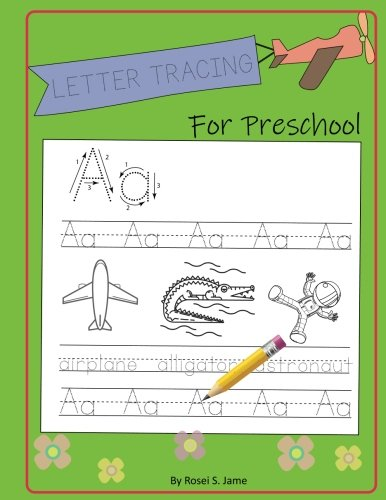 Letter Tracing For Preschool: Letter Tracing Practice, Practice For Kids, Ages 3-5, Alphabet Writing Practice.: Volume 2 (Letter Tracing Book) por Rosei S. Jame