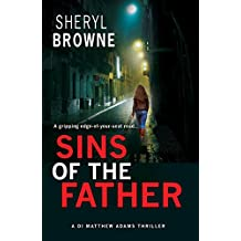 Sins of the Father: A gripping edge-of-your seat thriller (DI Matthew Adams Book 2)