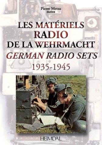 Les matériels radio de la Wehrmacht