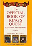Official Book of King's Quest - Daventry and Beyond by Donald B. Trivette (1988-11-02) - Compute - 02/11/1988