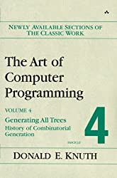 Art of Computer Programming, Volume 4, Fascicle 4: Generating All Trees--History of Combinatorial Generation by Donald E. Knuth (2006-02-16)