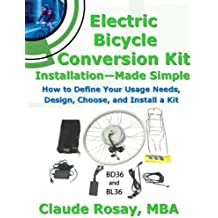 Electric Bicycle Conversion Kit Installation - Made Simple (How to Design, Choose, Install and Use an e-Bike Kit) (English Edition)
