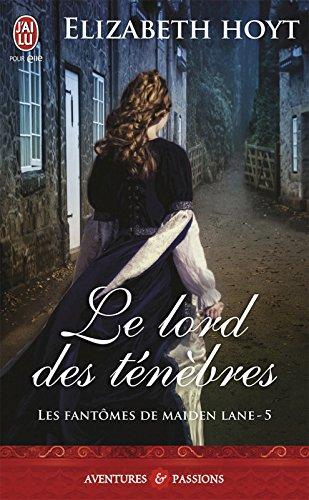 Les fantômes de Maiden Lane (Tome 5) - Le lord des ténèbres par Elizabeth Hoyt