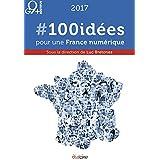 #100idées pour une France numérique