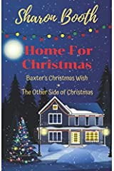 Home for Christmas: Baxter's Christmas Wish and The Other Side of Christmas Paperback
