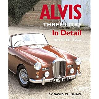Alvis Three Litre in Detail 1950-67 (In Detail (Herridge & Sons))