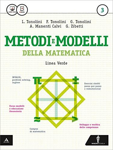 Matematica modelli e competenze. Ediz. verde. Per gli Ist. tecnici. Con e-book. Con espansione online: 3