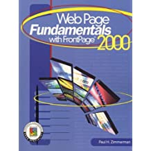 Webpage Fundamentals with Frontpage 2000 by Paul H. Zimmerman (2000-02-25)