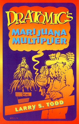 Dr. Atomic's Marijuana Multiplier Cover Image