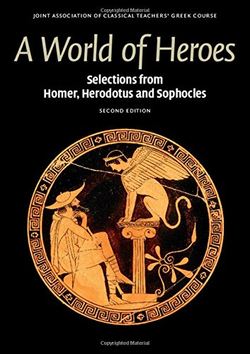 A World of Heroes 2nd Edition (Reading Greek)