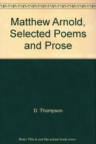 Matthew Arnold, Selected Poems and Prose