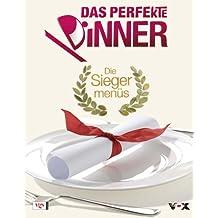 Das Perfekte Dinner - Die Siegermenüs