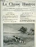 La chasse illustrée. n°24 - 37ème année : les roquettes, par ternier - la chasse de nuit à la hutte, par fernand masse - le chien, par j. pertus - les grandes chasses d'afrique, par charles aubert ...