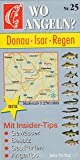 Wo angeln?, Nr.25, Donau, Isar, Regen (Wo angeln? / Karten)