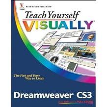 Teach Yourself VISUALLY Dreamweaver CS3 1st edition by Warner, Janine (2007) Paperback