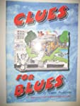 Clues For Blues: The Beginner's Guide...