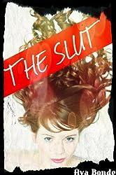 The Slut (Steamy Teen Romance Thriller)