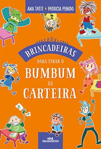 Brincadeiras Para Tirar o Bumbum da Carteira (Portuguese Edition)
