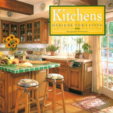 Kitchens: Designs for Living
