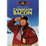 Canadian Bacon by John Candy