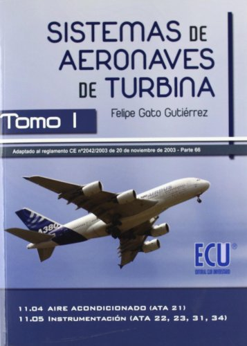 Sistemas de aeronaves de turbina I por Felipe Gato Gutiérrez