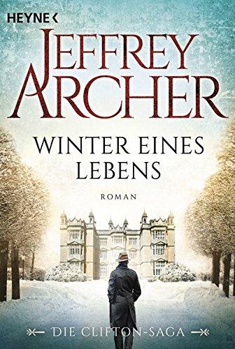 Archer, Jeffrey: Winter eines Lebens