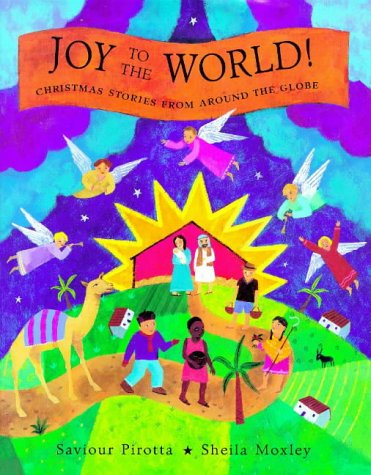 Joy to the world! : Christmas stories from around the world