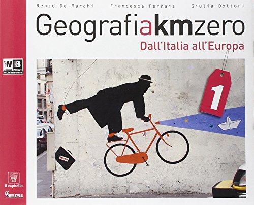 Geografia a km 0. Per la Scuola media. Con DVD. Con e-book. Con espansione online: 1