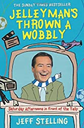Jellyman's Thrown a Wobbly: Saturday Afternoons in Front of the Telly