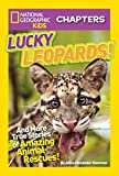 Best National Geographic Children's Books Children Chapter Books - National Geographic Kids Chapters: Lucky Leopards: And More Review